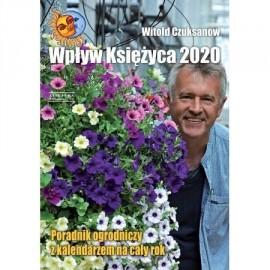 Wpływ Księżyca 2020 W.Czuksanow poradnik ogrodniczy z kalendarzem